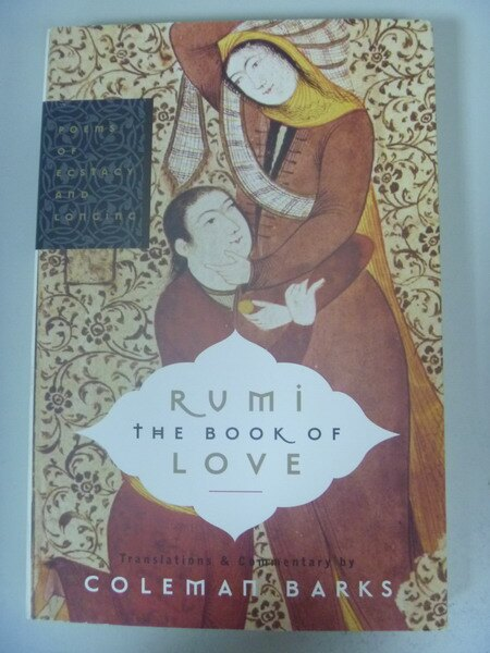 【書寶二手書T4/原文小說_ISQ】Rumi The Book Of Love: Poems.._BARKS