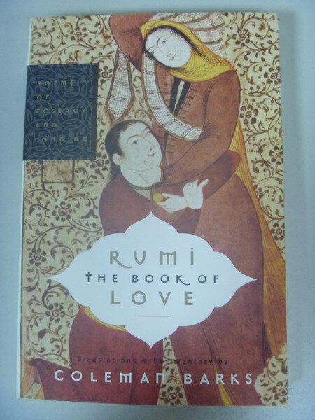 【書寶二手書T4/原文小說_ISQ】Rumi The Book Of Love: Poems.._BARKS