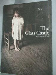 【書寶二手書T1/翻譯小說_IJR】The Glass Castle玻璃城堡_珍娜‧沃爾斯