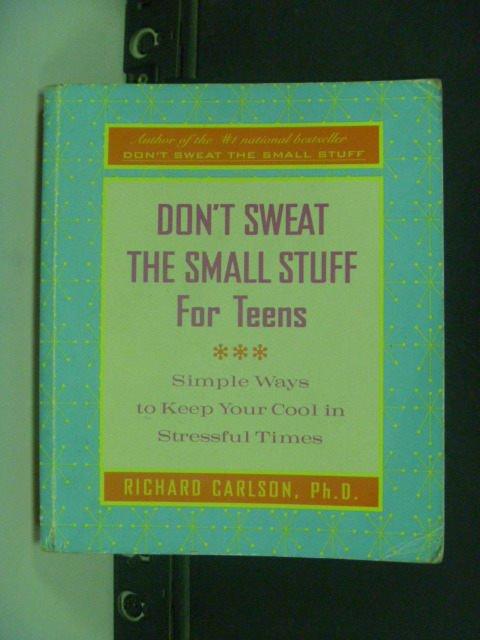 【書寶二手書T3/心靈成長_GFJ】Don't Sweat the Small Stuff for Teens