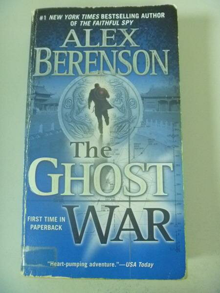 【書寶二手書T5/原文小說_IAU】The Ghost War_Alex Berenson
