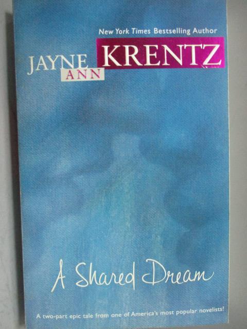 ~書寶 書T1/原文小說_LQI~A Shared Dream_Jayne Ann Kre