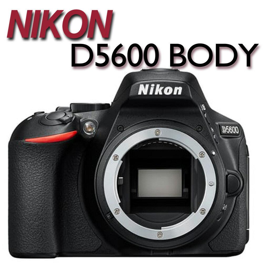 NIKON D5600 BODY 單機身【公司貨】贈64g+專用電池