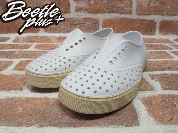 BEETLE PLUS 西門町經銷 現貨 NATIVE MILLER 超輕量 便鞋 白 SHELL WHITE 奶油底 GLM02-110 1