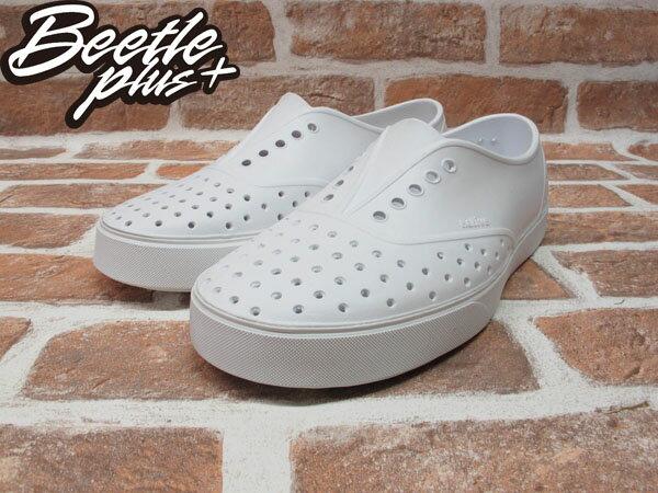 《下殺$1499》BEETLE PLUS 西門町經銷 現貨 NATIVE MILLER 超輕量 便鞋 WHITE 全白 奶油底 GLM02-125 1