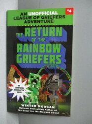 【書寶二手書T7/原文小說_MKA】The Return of the Rainbow Griefers_Morgan,