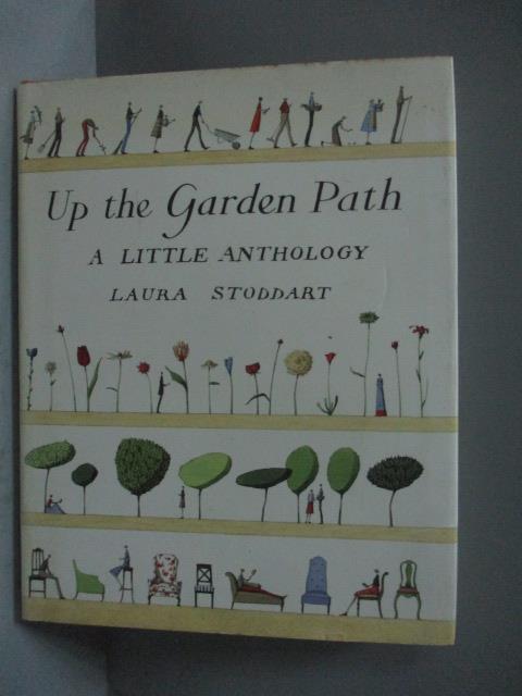~書寶 書T3/原文書_NCQ~Up The Garden Path: A Little
