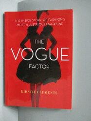 【書寶二手書T3/文學_MJL】The Vogue Factor-The Inside Story of Fashion