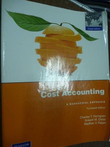 ~書寶 書T8/大學商學_PIK~Cost Accounting_Horngren_14