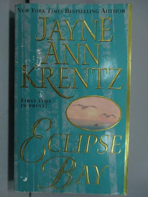 【書寶 書T6/原文小說_JQK】Eclipse Bay_Jayne Ann Krentz