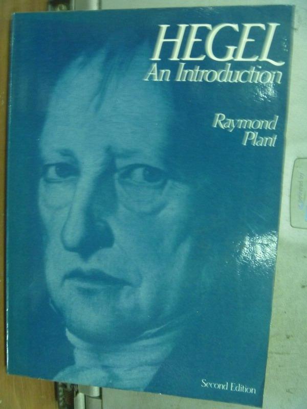 【書寶二手書T5/原文小說_MNE】Hegel AnIntroduction_Raymond Plant