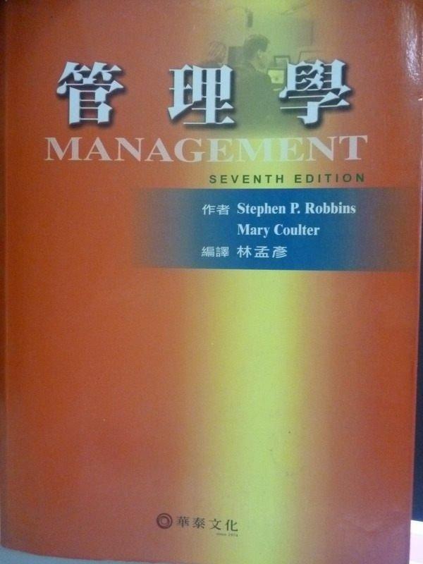 【書寶二手書T2/大學商學_WGY】管理學7/e_Stephen P. Robbins,Mary Coulter