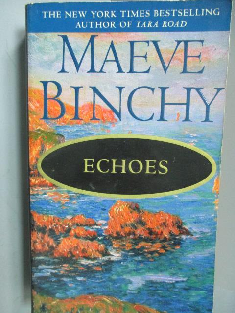 ~書寶 書T9/原文小說_ICM~ECHOES_Maeve Binchy