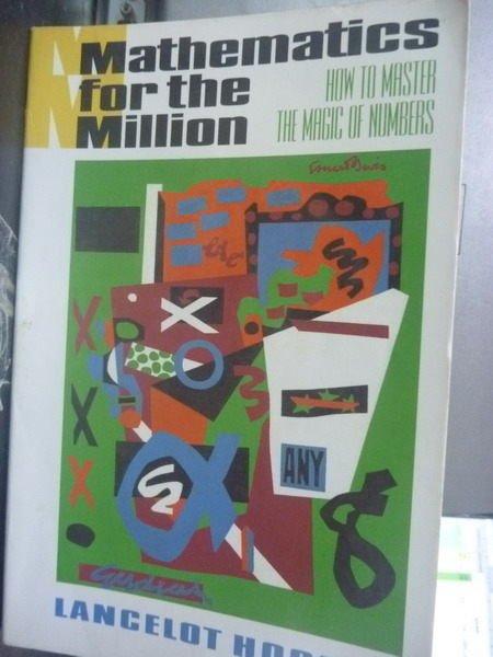 ~書寶 書T7/科學_JNH~Mathematics for the Million Ho