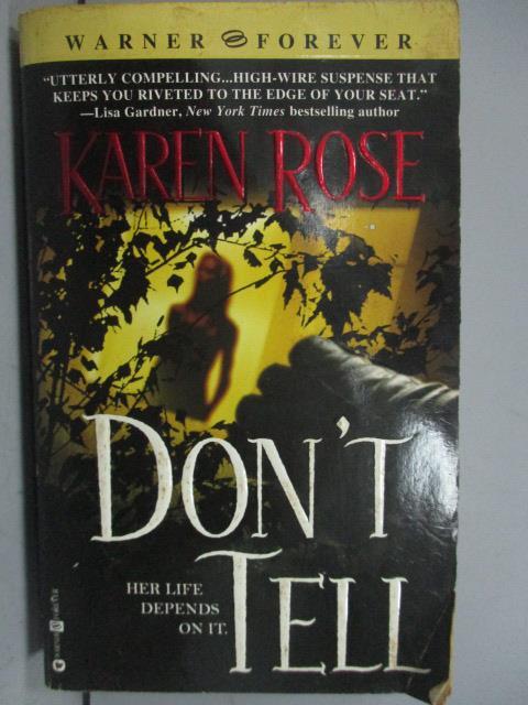 ~書寶 書T9/原文小說_LPP~Don #x27 t Tell_Karen Rose