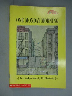 【書寶二手書T1/少年童書_ZAS】OneMondayMorning_SHULEVITZ,URI