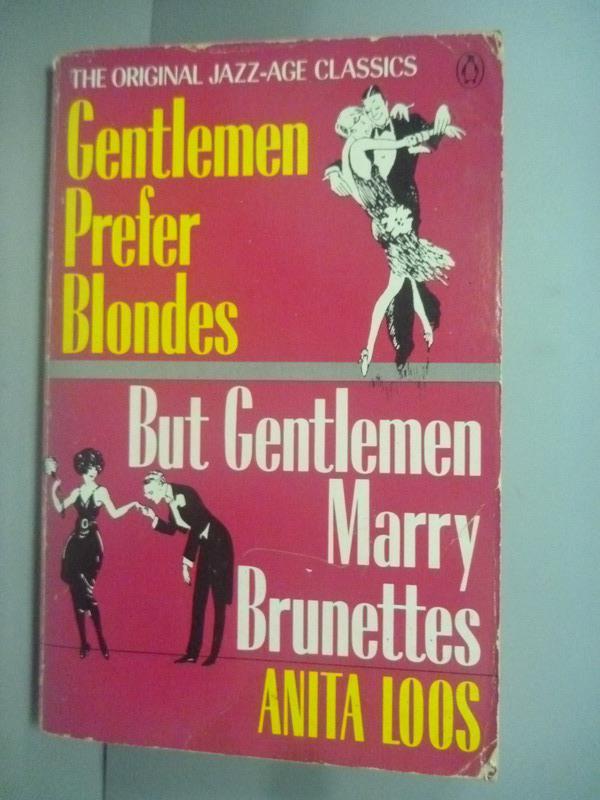 ~書寶 書T3/原文小說_KHQ~Gentlemen Prefer Blondes~But