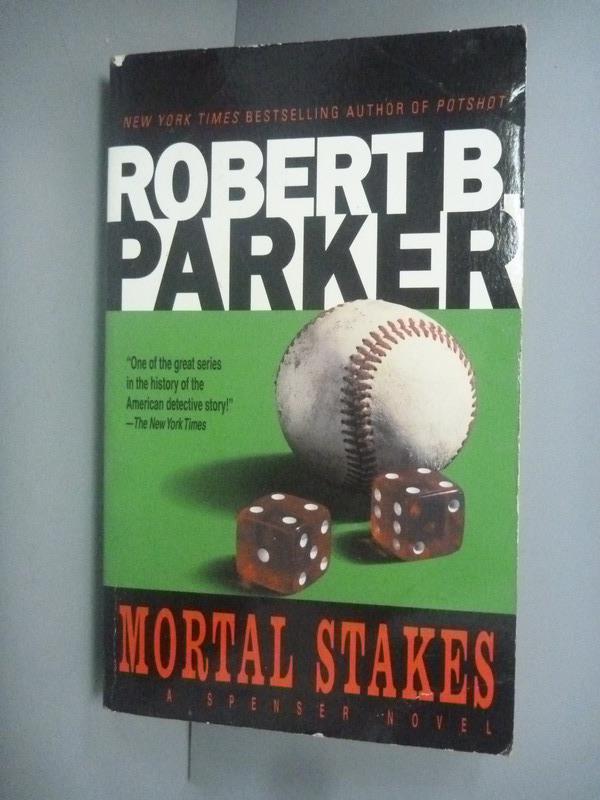 ~書寶 書T1/原文小說_KHP~Mortal Stakes_Robert B. Park