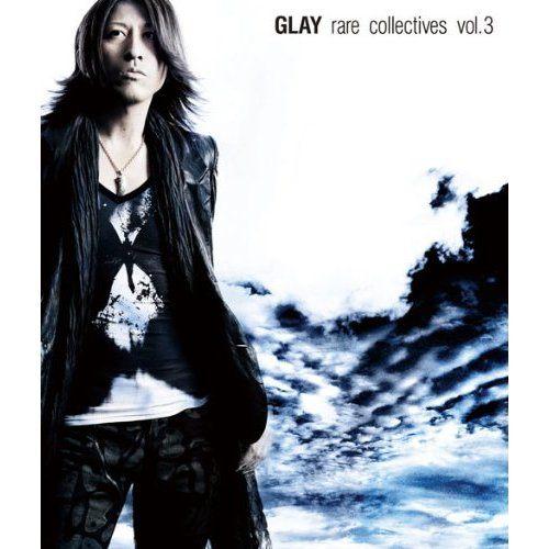 GLAY rare collectives vol.3 專輯CD (雙片裝) 滿載GLAY史上不可或缺的夢幻曲目第三彈(音樂影片購)