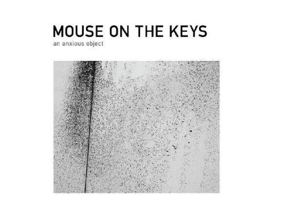 關鍵之鼠 焦慮目的 CD Mouse On The Keys  An Anxious Ob