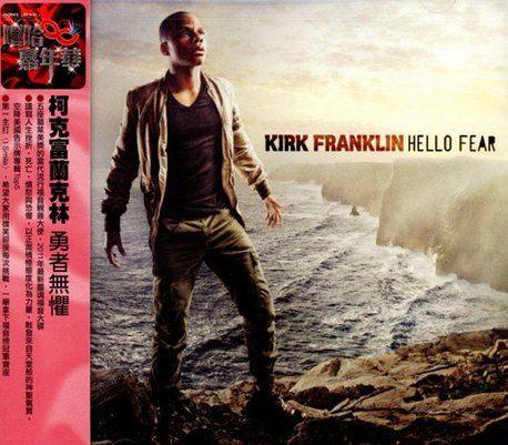 柯克富蘭克林 勇者無懼 CD Kirk Franklin Hello Fear I Smi