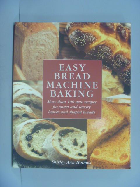 ~書寶 書T1/餐飲_YEB~Easy Bread Machine Baking