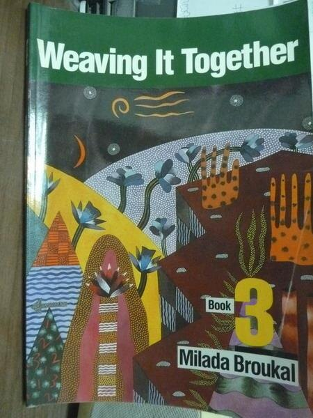 ~書寶 書T4/語言學習_PMZ~Weaving it Together book 3