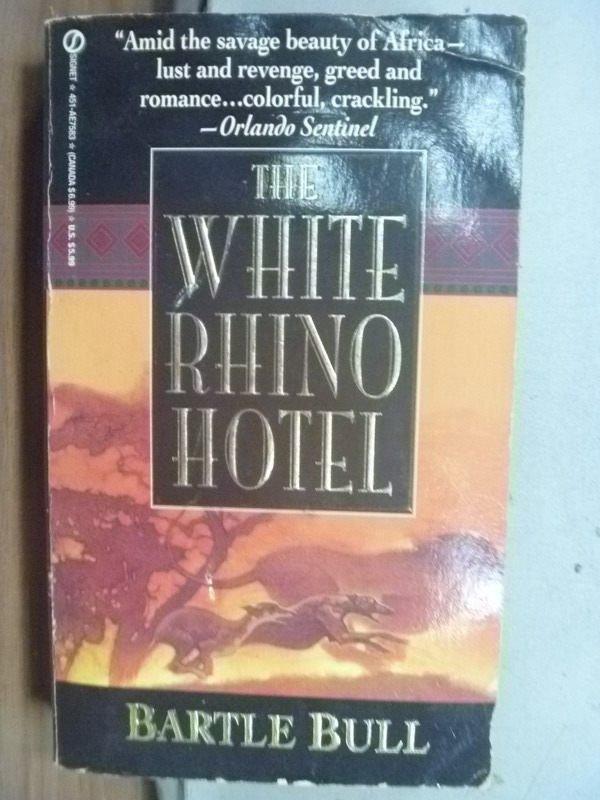 【書寶二手書T9/原文小說_HPV】THE WHITE RHINO HOTEL_1992