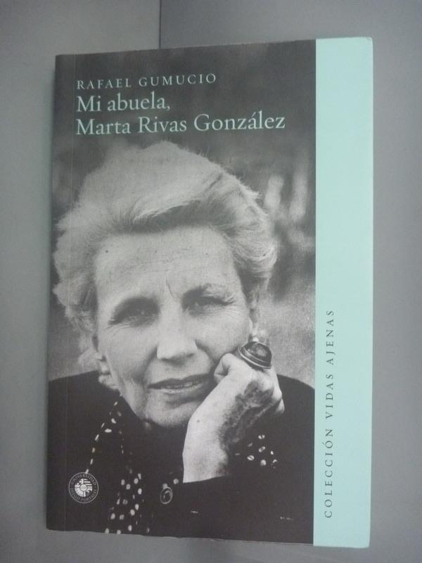 ~書寶 書T3/傳記_HHH~Mi abuela Marta Rivas Gonzalez