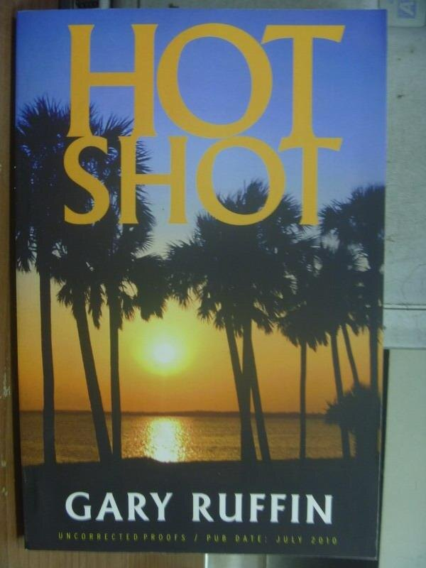 ~書寶 書T6/原文小說_QOQ~HOT SHOT_GARY RUFFIN