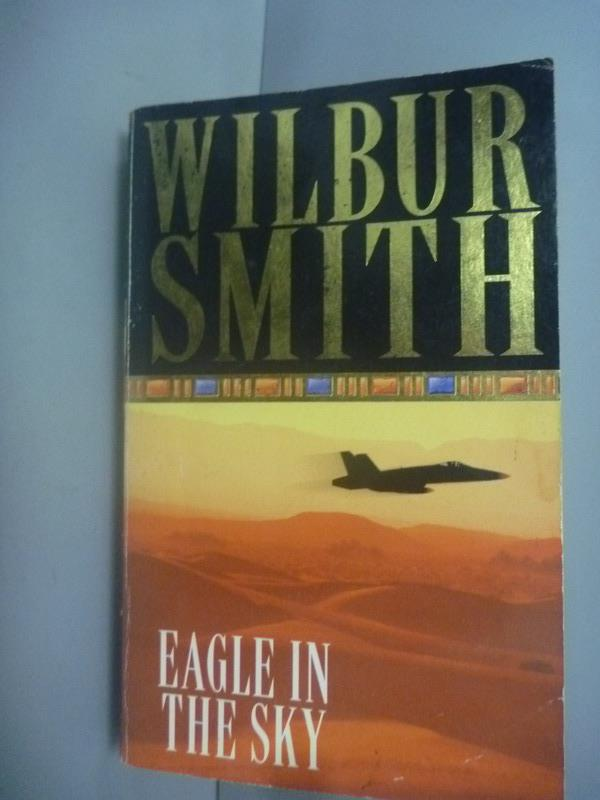 ~書寶 書T8/原文小說_KHB~Eagle in the Sky_Wilbur Smit