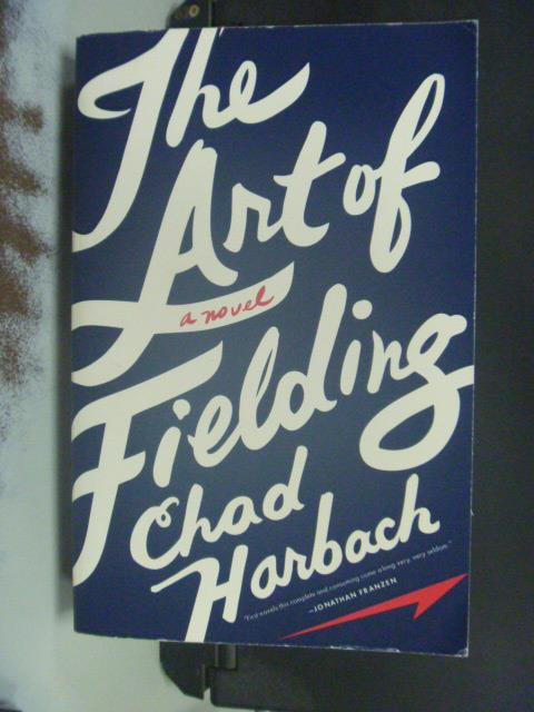 ~書寶 書T8/原文書_OGP~The Art of Fielding:A Novel_H