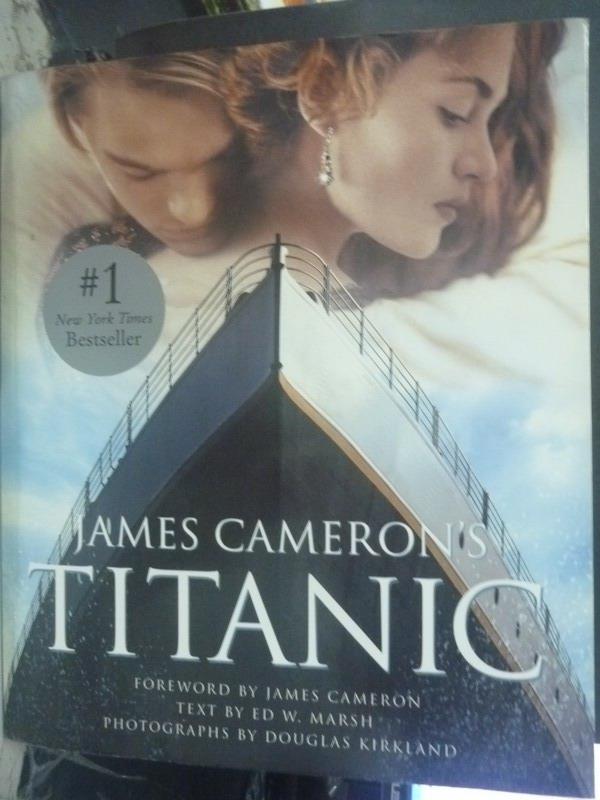 ~書寶 書T3/影視_ZDO~James Cameron #x27 s Titanic_K