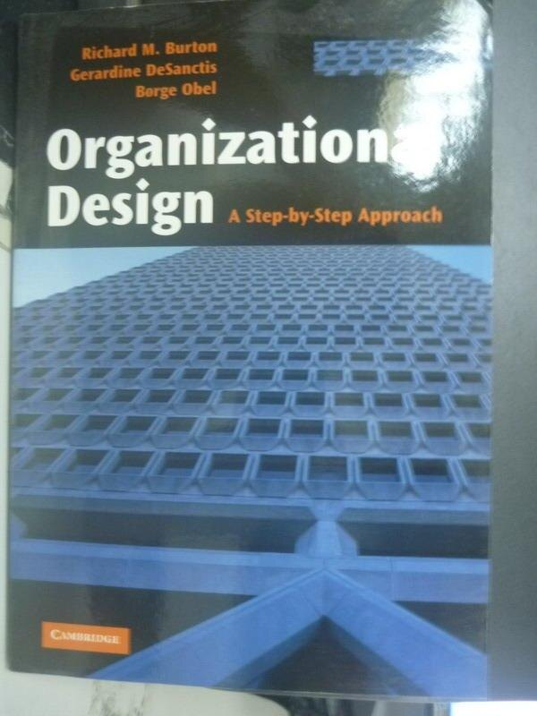 【書寶二手書T6/財經企管_XBO】Organizational Design_Richard M. Burton
