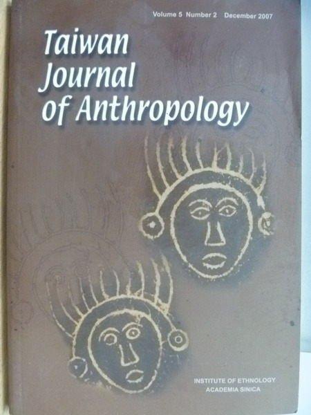 【書寶二手書T7/動植物_ZJU】Taiwan Journal of Anthropology_2007/12