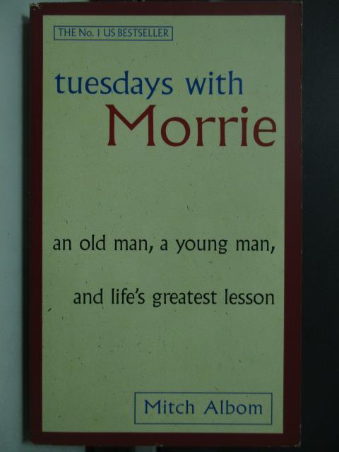【書寶二手書T6/原文小說_HDK】tuesdays with Morrie_Mitch Albom