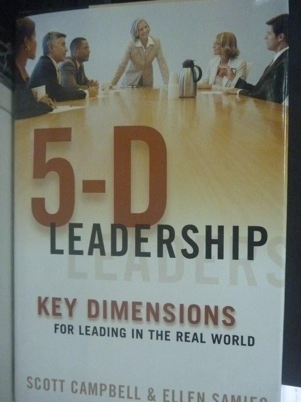 【書寶二手書T5/財經企管_ZCS】5-d Leadership: Key Dimensions