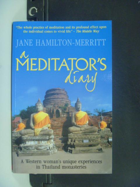 【書寶二手書T9/宗教_HFO】A Meditator's Diary_Hamilton-Merritt, Jane