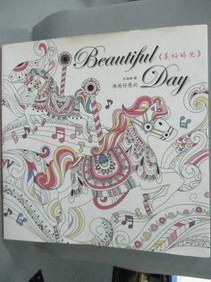 【書寶二手書T1/藝術_YDO】BeautifulDay:療癒舒壓的美好時光_朴英美