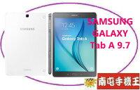 Samsung 三星到↑南屯手機王↓SAMSUNG GALAXY Tab A 9.7 Wi-Fi~P550 【宅配~免運費】