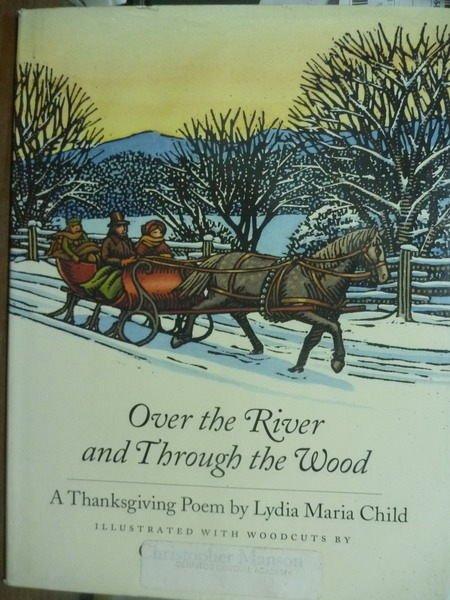 【書寶二手書T4/繪本_PHQ】Over the River and Through the Wood_Child