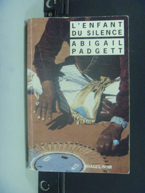 【書寶二手書T2/原文小說_GOS】LEnfant du silence_Abigail Padgett