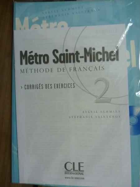 【書寶二手書T9/語言學習_PFD】Metro Saint-Michel 2_Monnerie
