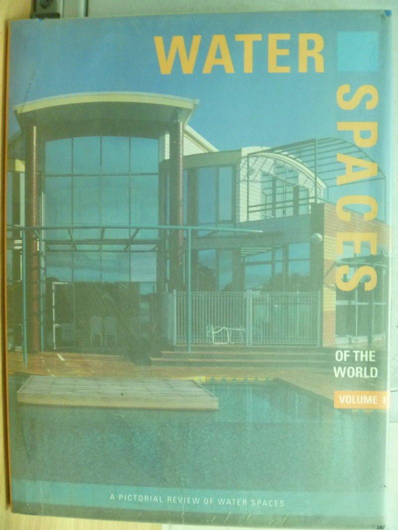 ~書寶 書T5/建築_YDR~Water Spaces_of the world_1997