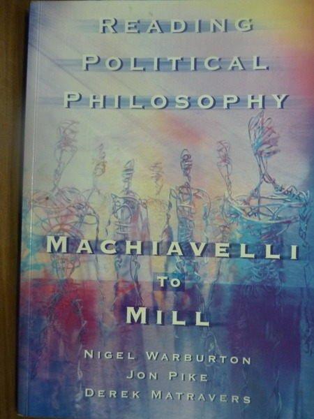 【書寶二手書T9/大學社科_PIL】Reading Political Philosophy:Ma…