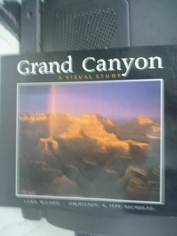 【書寶二手書T4/地理_ZEM】Grand Canyon: A Visual Study_Wilson