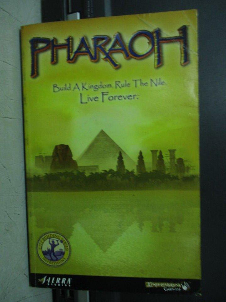 【書寶二手書T9/原文小說_LDG】Pharaoh_Build a k ingdom rule the nile