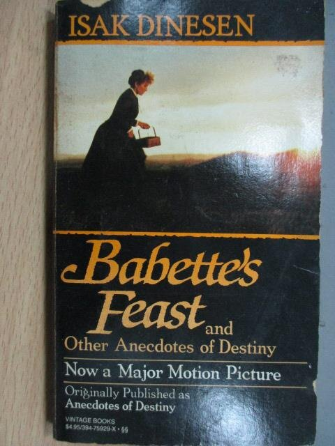 【書寶二手書T1/原文小說_MPP】Babette's Feat and Other…Destiny