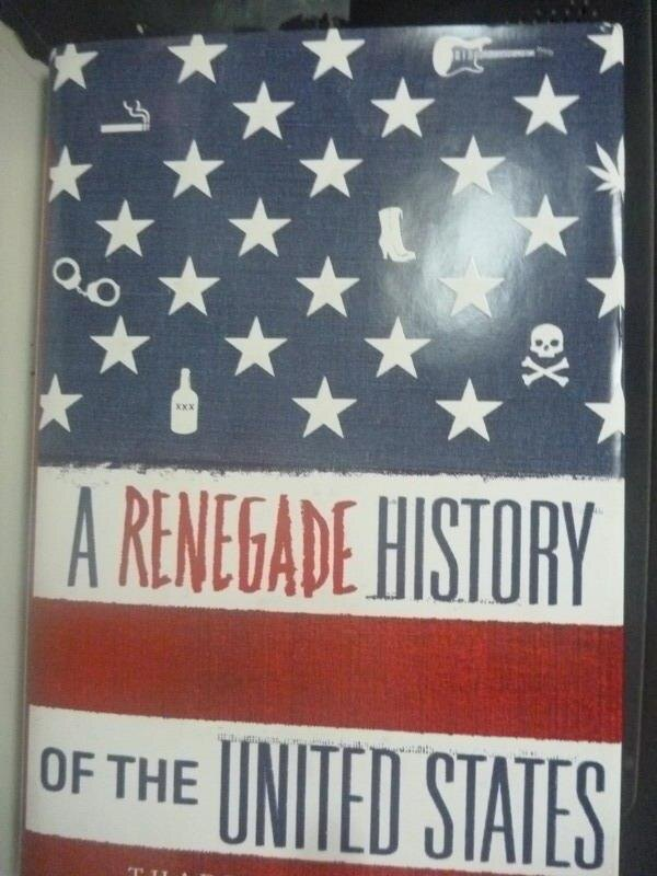 【書寶二手書T8/政治_ZIF】A Renegade History of the United State