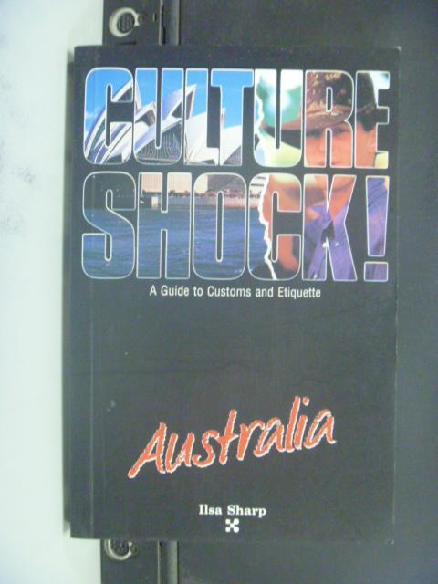 【書寶二手書T4/地理_GGF】Culture shock!. Australia_Sharp, Ilsa